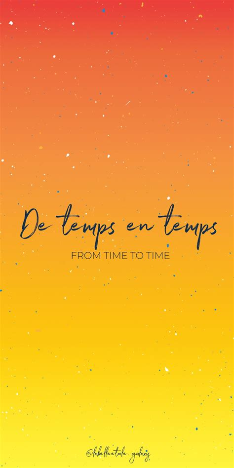 De temps en temps From time to time - Bonjour You are in ...