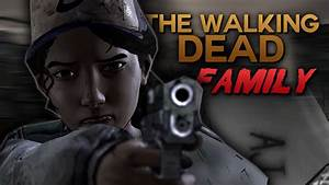 """The Walking Dead: The Game - """"Family"""" Trailer (Fan Made ..."""