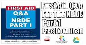 First Aid Q U0026a For The Nbde Part 1 Pdf Free Download
