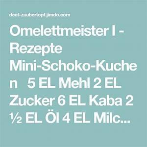 Ballon Mit Mehl Füllen : omelettmeister i rezepte mini schoko kuchen 5 el mehl 2 el zucker 6 el kaba 2 el l 4 el ~ Markanthonyermac.com Haus und Dekorationen