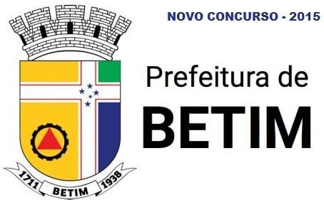 CONCURSO PREFEITURA DE BETIM 2015 ~ Emprego Direto BH