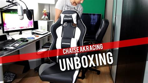 unboxing et test ak racing chaise siège fauteuil gaming e