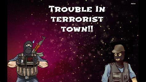 Trouble In Terrorist Town Salty Boii