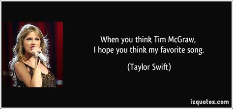 When You Think Tim Mcgraw, I Hope You Think My Favorite Song