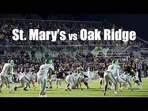 St. Mary's vs Oak Ridge, high school football playoffs ...