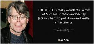 Stephen King qu... Michael Crichton Next Quotes