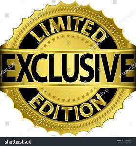 Limited Edition Exclusive Golden Labelvector Illustration ...
