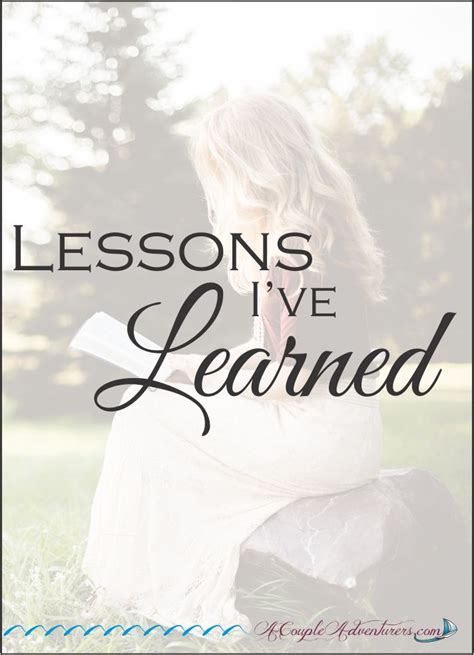 Lessons I've Learned  A Couple Adventurers