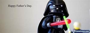 Happy Fathers Day Star Wars Holidays And Celebrations ...