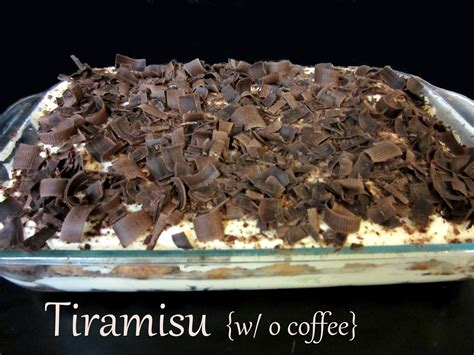 The recipe has been adapted into many varieties of cakes and other desserts. Tiramisu {w/o coffee} - Love to be in the Kitchen