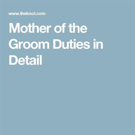 heres  rundown  mother   groom duties