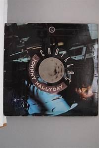 Johnny Hallyday Cadillac : vinyle johnny hallyday cadillac luckyfind ~ Maxctalentgroup.com Avis de Voitures