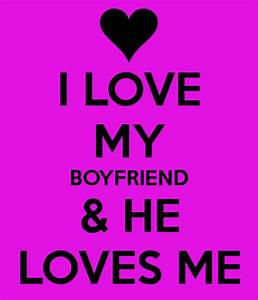 keep calm because i love my boyfriend Quotes