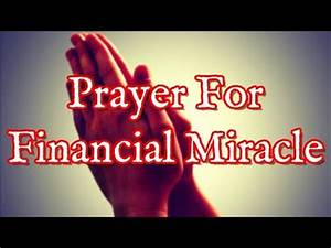 Prayer For Financial Miracle - Prayers For Financial ...