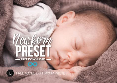 Free Newborn Baby Lightroom Preset To Download From Photonify