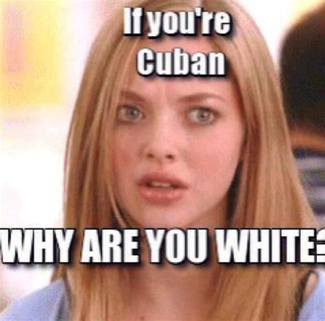 Cuba Meme - 35 best images about cuban problems on pinterest spanish spanish recipes and my mom