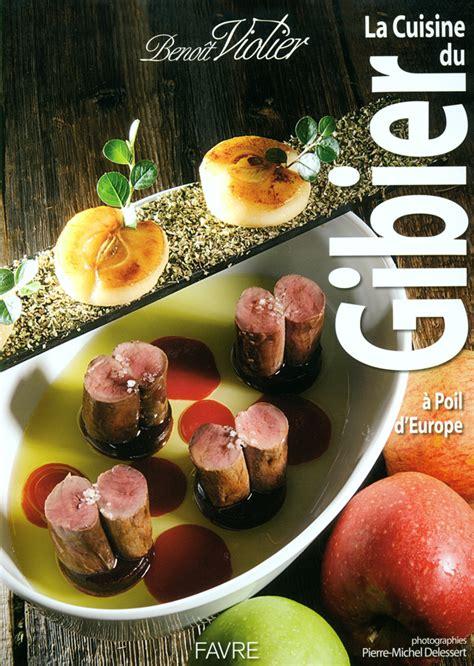 cuisine gibier la cuisine du gibier a poil d 39 europe スイス クリシエ