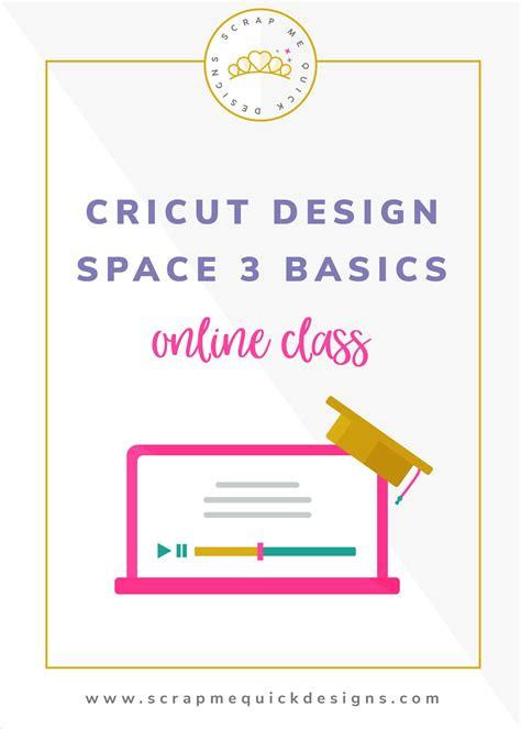 cricut design space   class scrap  quick designs