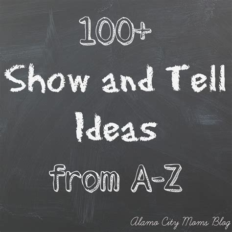 large list of show and tell ideas for letter of the week offers 100 plus different show and tell ideas that 93761
