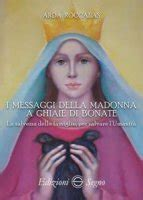 Ghiaie Di Bonate Brosio - apparizioni mariane libri mariologia teologia