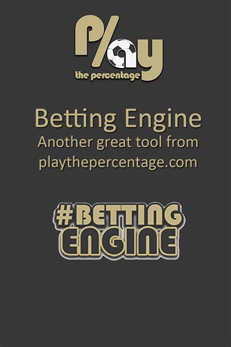 The Betting Engine is loaded with formulae and Specific ...