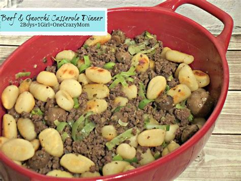 what is a idea for dinner simple beef gnocchi casserole dinner idea recipe 2 boys 1 girl one crazy mom