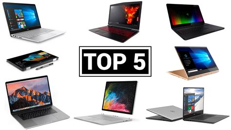 Top 5 Best Laptops (early 2018