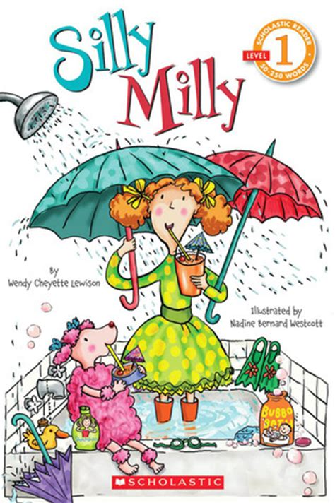 silly milly scholastic reader level   wendy cheyette