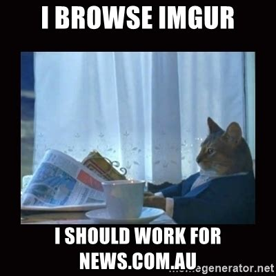 I Should Buy A Boat Gif Imgur by I Browse Imgur I Should Work For News Au I Should