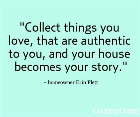 Home Interior Quotes : Quotes About Collecting Things. Quotesgram