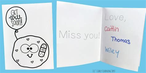 Let the recipient know why you're proud of them and acknowledge their exact accomplishment. Get Well Cards for Kids   Liz's Early Learning Spot
