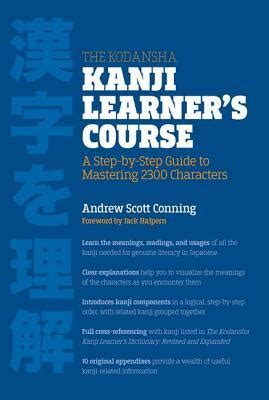 kodansha kanji learners   step  step guide  mastering  characters  andrew
