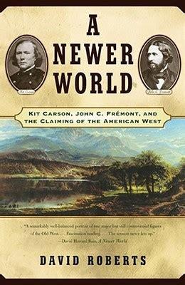 newer world kit carson john  fremont