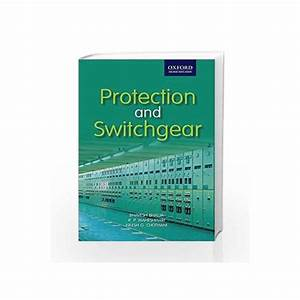 Protection And Switchgear Oxford Higher Education