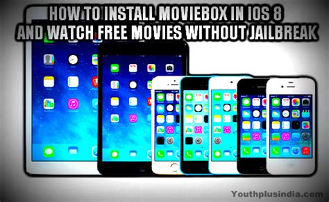 how to install moviebox on iphone how to install moviebox in ios 8 and free