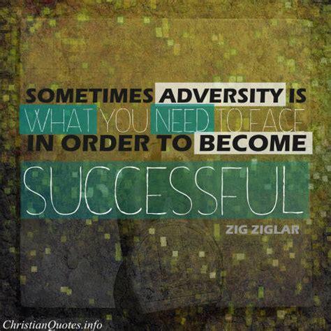 zig ziglar quote adversity christianquotesinfo
