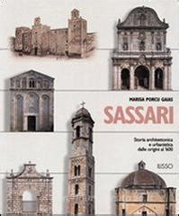 Libreria Universitaria Sassari by Sassari Storia Architettonica E Urbanistica Dalle Origini