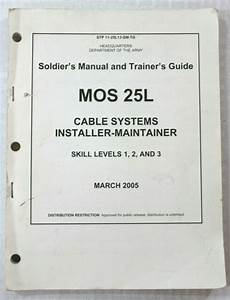 Army Soldier U0026 39 S Manual And Trainer U0026 39 S Guide Mos 25l Cable