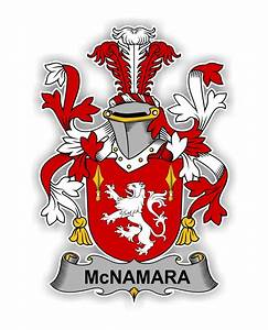 McNamara Family Crest Vinyl Die-Cut Decal / Sticker ** 4 ...