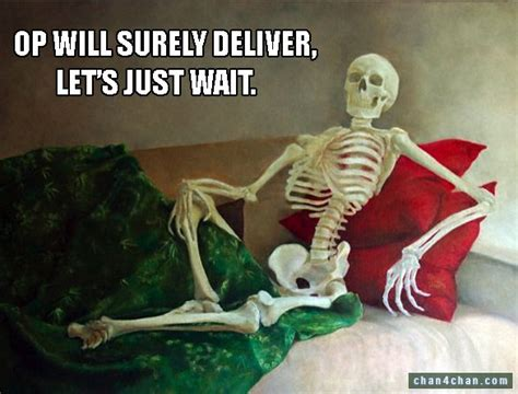 Op Meme - waiting for op know your meme
