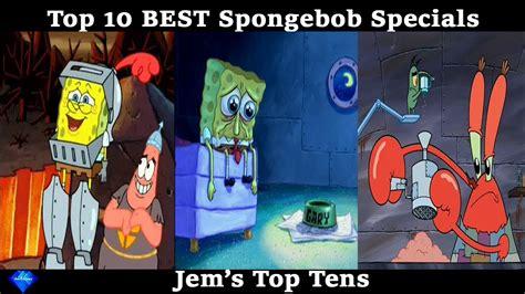 Top 10 Best Spongebob Specials