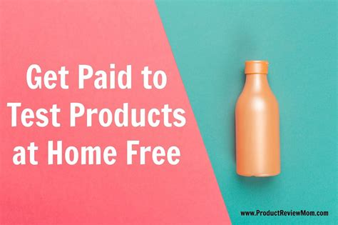 Paid Product Testing From Home by Work From Home Testing Products Product Testing Become A