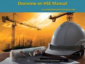 Ppt Presentation On Hse Manual By Ohsasconsultant