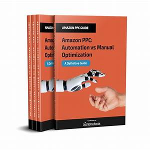 Amazon Ppc - Automation Vs Manual Optimization