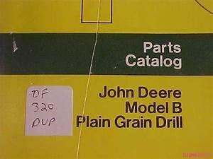 John Deere Model B Plain Grain Drill Parts Catalog