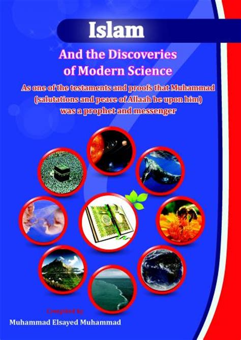 islam and the discoveries of modern science various scholars islamway