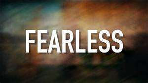 Fearless - [Lyric Video] Mia Fieldes - YouTube  Fearless