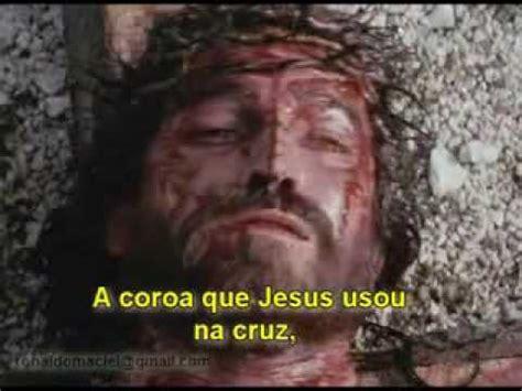 clipe da crucificacao de jesus  coroa youtube