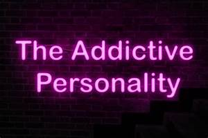 The Addictive Personality Homepage