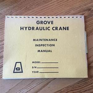 Grove Maintenance Inspection Manual Hydraulic Crane